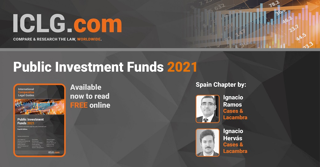 The Firm collaborates with International Comparative Legal Guide, drafting the Spain chapter of the Public Investment Funds edition