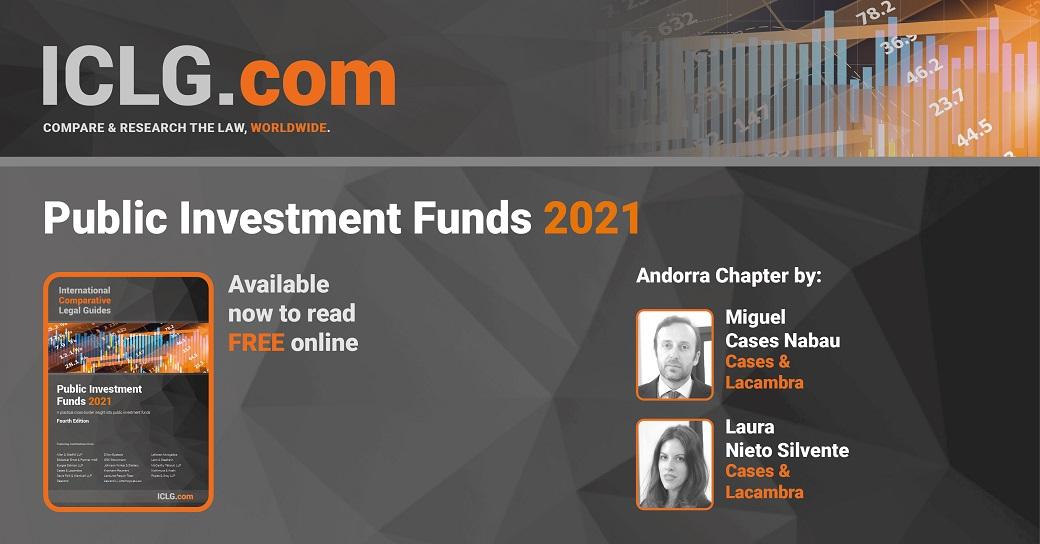 C&L col·labora amb el capítol andorrano de ICLG – Public Investment Funds 2021